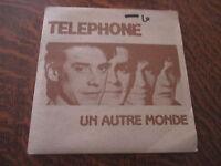 45 tours telephone un autre monde