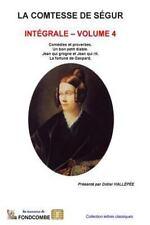 La Comtesse de Ségur: La Comtesse de Segur - Integrale - Volume 4 by Sophie...