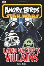 Angry Birds Star Wars Vader's Villains By Dorling Kindersley ( DK CHU BAN SHE )