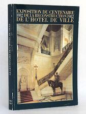Livre du Centenaire de la reconstruction de l'Hôtel de Ville de Paris 1882-1982
