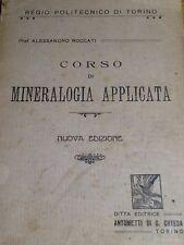 A. ROCCATI - 1922 - CORSO DI MINERALOGIA APPLICATA - REGIO POLITECNICO DI TORINO