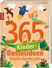 365 Kinder-Bastelideen von Frechverlag (2015, Gebundene Ausgabe)