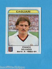 PANINI CALCIATORI 1980/81-Figurina n.108- SELVAGGI - CAGLIARI -Recuperata