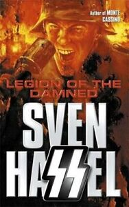 Legion of the Damned (Sven Hassel War Classics) by Hassel, Sven Paperback Book