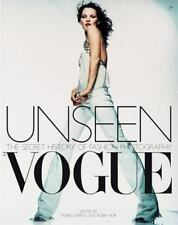 Unseen Vogue: The Secret History of Fashion Photography, , Acceptable Book