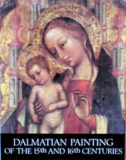 Dalmatian Painting of the 15th and 16th Century by Kruno Prijatelj