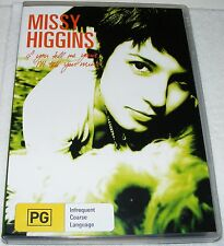 MISSY HIGGINS  If You Tell Me Yours I'll Tell You Mine--- (Dvd)