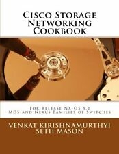 Cisco Storage Networking Cookbook, Mason, Kirishnamurthyi 9781466463189 New-,