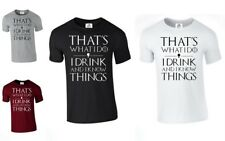 I DRINK AND I KNOW THINGS I DO T SHIRT GAME OF THRONES INSPIRED (DRINK,TSHIRT)