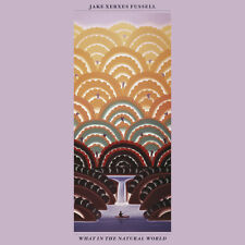 Jake Xerxes Fussell - What In The Natural World [New CD]