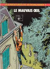 VALHARDI n°7 Le Mauvais Oeil.  Jijé. Dupuis 1983. NEUF