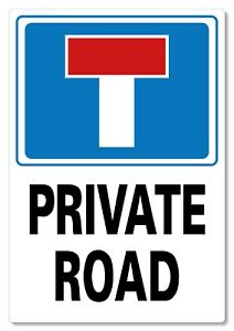 METAL SIGN No Through Road Dead End private road
