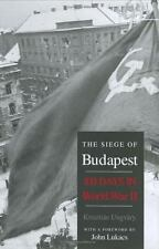 The Siege of Budapest: 100 Days in World War II by Krisztian Ungvary
