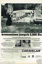 Publicité advertising 1973 Les Caravanes Caravelair - copi