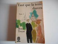 LIVRE DE POCHE - TANT QUE LA TERRE DURERA T1 / HENRI TROYAT 1970