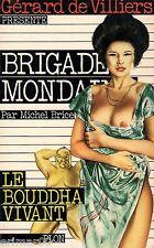 Brigade Mondaine / n° 26 / Le Bouddha vivant // Michel BRICE // Erotique