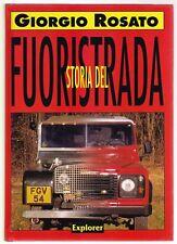 STORIA DEL FUORISTRADA - GIORGIO ROSATO - EXPLORER 2000 [*N6]