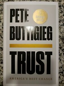 Pete Buttigieg Signed Book Trust 2020 1st/1st Hardcover Brand New Free Shipping