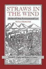 Straws In The Wind: Medieval Urban Environmental Law--the Case Of Northern Italy