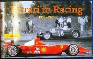 FERRARI IN RACING 1950 - 2001 HAAKMAN HEUVINK VAN OVERBEEKE CAR BOOK