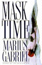 The Mask Of Time By Marius Gabriel Used Book Hardback W/Dust Cover