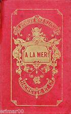 A la mer ! // Bibliothèque Rose Illustrée // Capitaine MAYNE - REID // 1 Edition