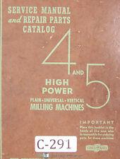 Cincinnati 4 and 5, Milling Service and Parts Manual 1940