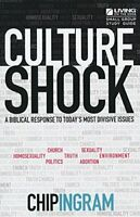 Culture Shock Study Guide - A Biblical Response To Today's Mos... by Chip Ingram