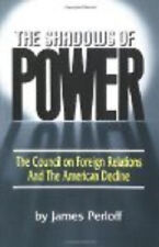 The Shadows of Power by James Perloff (1988, Paperback)