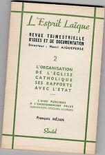 L'Esprit Laïque.Revue d'Idées et Documentation-Organisation Eglise /Etat-Laïcité