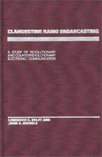 Clandestine Radio Broadcasting: A Study of Revolutionary and-ExLibrary