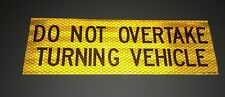 Do Not Overtake Turning Vehicle Sticker for Caravan RV Truck motor  Class 1