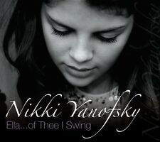Ela... Of Thee I Swing Live - Nikki Yanofsky (2008, CD NIEUW)