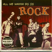 Various - Bear Family Records - All We Wanna Do Is Rock - 35th Anniv.Sampler ...