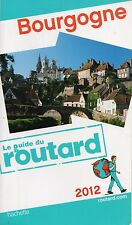 GUIDE DU ROUTARD BOUGOGNE 2012