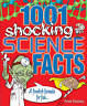 1001 Shocking Science facts: A Fiendish Formula for Fun, Anne Rooney , Good | Fa