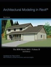 Architectural Modeling in Revit: The Bim House 2015 by Danner, Rob -Paperback