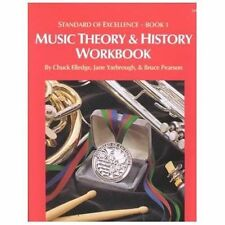 Standard of Excellence Bk. 1 : Theory and History by Chuck Elledge, Jane Yarbrou