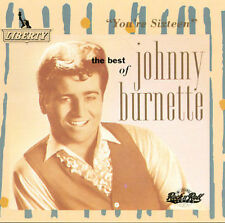 The Best of Johnny Burnette: You're Sixteen by Johnny Burnette (CD, Jan-1999, Ca