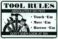 """Tool Rules Don't Even Look At Em 8"""" x 12"""" Metal Sign Funny Embossed Plaque Decor"""