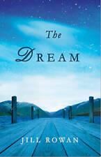 The Dream by Jill Rowan (Paperback, 2013)