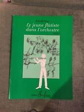 Le jeune flûtiste dans l'orchestre volume 2 méthode partition éditions Lemoine