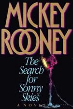 The Search for Sunny Skies : A Novel by Mickey Rooney (1994, Hardcover)