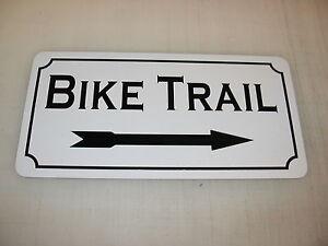 BIKE TRAIL w/ Right Arrow Metal Sign