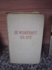 Die Wunderwelt der Oper, von Hans Kenner
