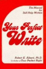 Your Perfect Write: The Manual for Self-Help Writers