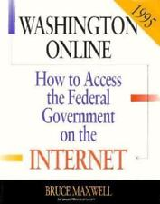 How to Access the Federal Government on the Internet 1995: Washington-ExLibrary