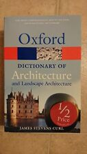 Oxford Dictionary of Architecture  James Stevens Curl
