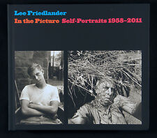 Lee Friedlander In the Picture: Self Portraits, 1958-2011 New & Signed