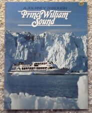 A Journey Through Prince William Sound by Larry Beck & Lewis Turner (1983, PB)